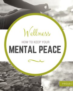 How to keep your mental peace - Wellness - #ProjectRook