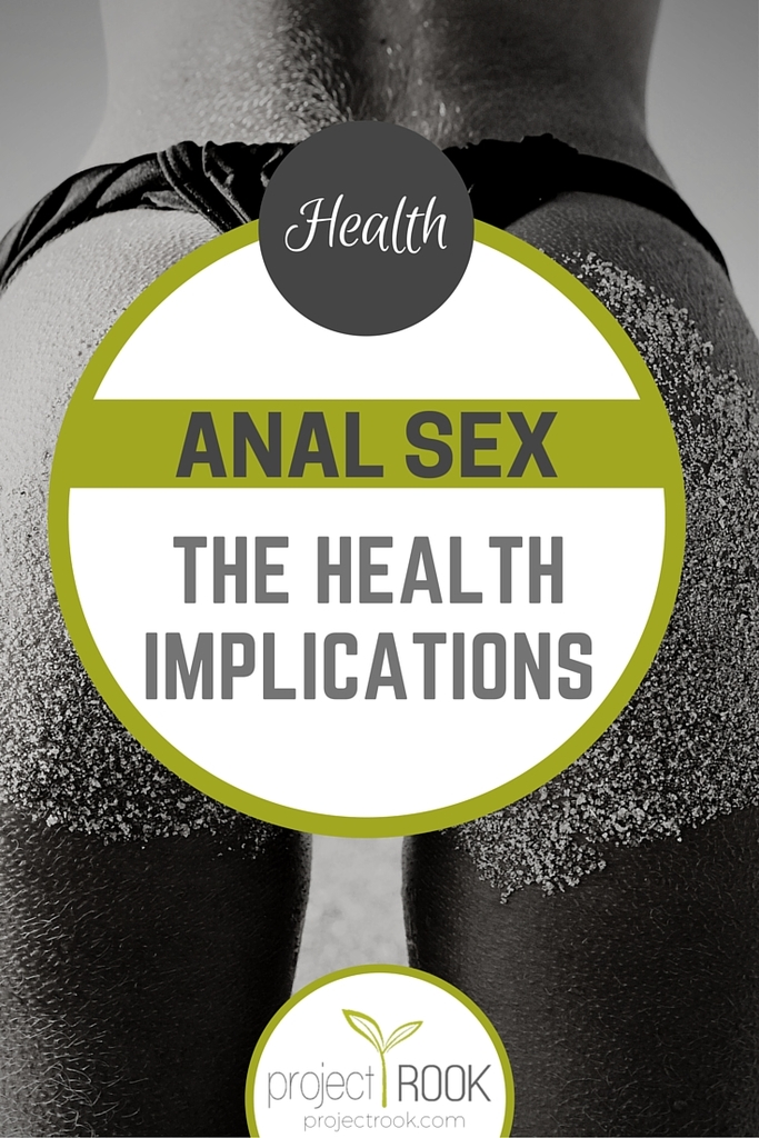 Anal Sex: The Health Implications