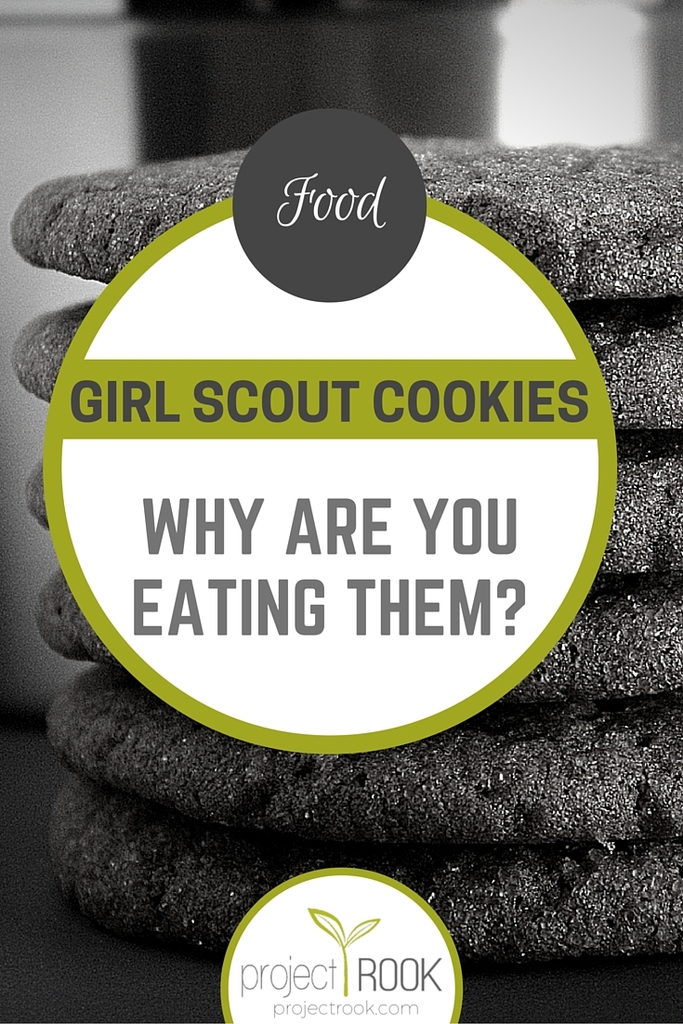 Girl Scout Cookies: Why Are You Eating Them?